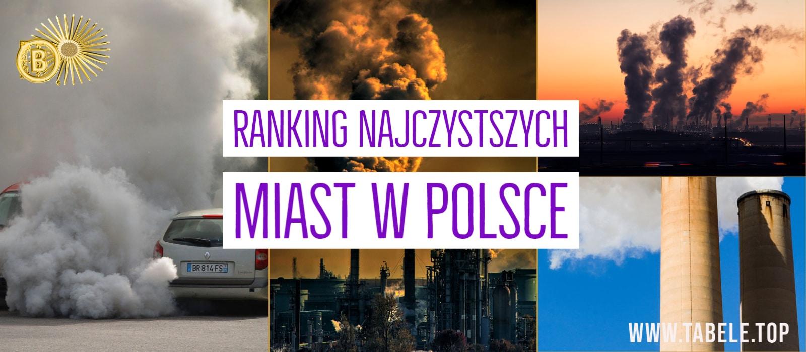 Ranking najczystszych miast w Polsce